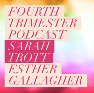 Podcast: The Fourth Trimester